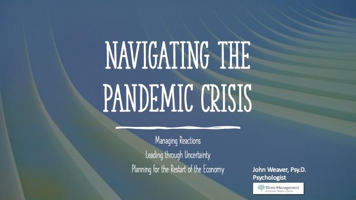 Navigating the Pandemic Crisis